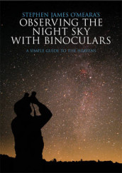 Stephen James O'Meara's Observing the Night Sky with Binoculars av Stephen James O'Meara (Heftet)