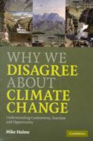 Why We Disagree About Climate Change av Mike Hulme (Heftet)