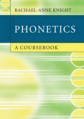 Phonetics av Rachael-Anne Knight (Heftet)