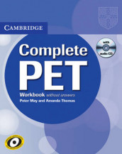 Complete PET Workbook without answers with Audio CD av Peter May og Amanda Thomas (Blandet mediaprodukt)