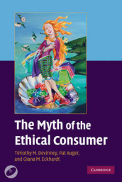 The Myth of the Ethical Consumer Paperback with DVD av Pat Auger, Timothy M. Devinney og Giana M. Eckhardt (Blandet mediaprodukt)