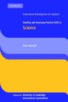 Teaching and Assessing Practical Skills in Science av Dave Hayward (Heftet)