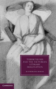 Tuberculosis and the Victorian Literary Imagination av Katherine Byrne (Innbundet)