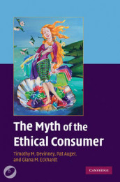 The Myth of the Ethical Consumer Hardback with DVD av Pat Auger, Timothy M. Devinney og Giana M. Eckhardt (Blandet mediaprodukt)