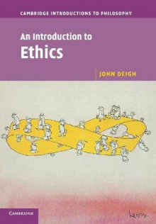 An Introduction to Ethics av John Deigh (Heftet)
