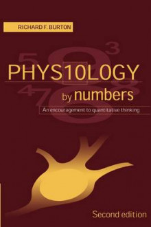 Physiology by Numbers av Richard F. Burton (Heftet)