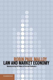 Law and Market Economy av Robin Paul Malloy (Heftet)