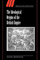 The Ideological Origins of the British Empire av David Armitage (Heftet)