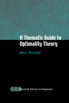 A Thematic Guide to Optimality Theory av John J. McCarthy (Innbundet)