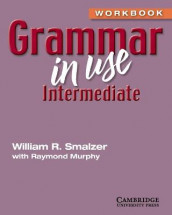 Grammar in Use Intermediate Workbook without Answers av Raymond Murphy og William R. Smalzer (Heftet)