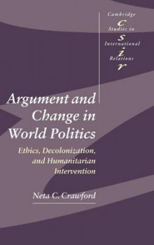 Argument and Change in World Politics av Neta C. Crawford (Innbundet)
