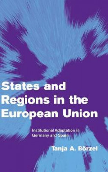 States and Regions in the European Union av Prof.Dr. Tanja A. Borzel (Innbundet)