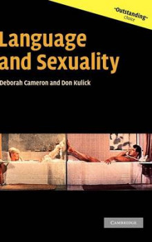 Language and Sexuality av Deborah Cameron og Don Kulick (Innbundet)