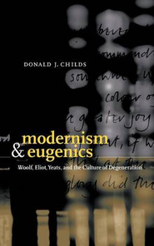 Modernism and Eugenics av Donald J. Childs (Innbundet)