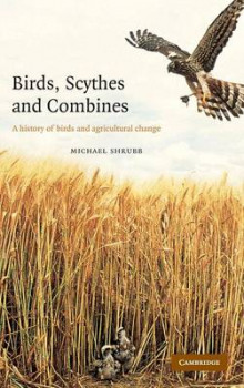 Birds, Scythes and Combines av Michael Shrubb (Innbundet)