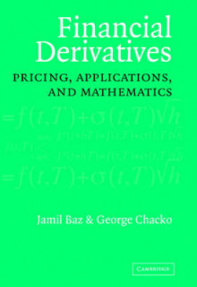 Financial Derivatives av Jamil Baz og George K. Chacko (Innbundet)