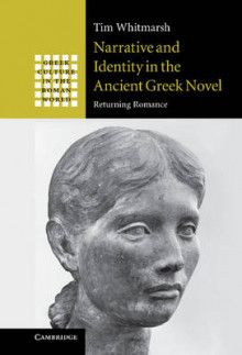 Narrative and Identity in the Ancient Greek Novel av Tim Whitmarsh (Innbundet)