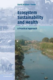 Ecosystem Sustainability and Health av David Waltner-Toews (Innbundet)