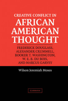 Creative Conflict in African American Thought av Wilson Jeremiah Moses (Innbundet)