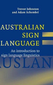 Australian Sign Language (Auslan) av Trevor Johnston og Dr Adam Schembri (Innbundet)