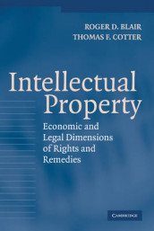 Intellectual Property av Roger D. Blair og Thomas F. Cotter (Innbundet)