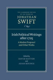 Irish Political Writings after 1725 av Jonathan Swift (Innbundet)