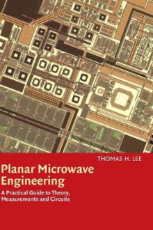 Planar Microwave Engineering av Thomas H. Lee (Innbundet)