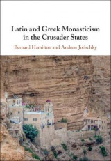 Omslag - Latin and Greek Monasticism in the Crusader States