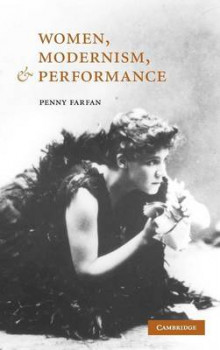 Women, Modernism, and Performance av Penny Farfan (Innbundet)