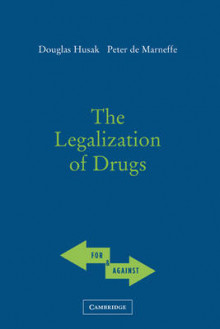 The Legalization of Drugs av Douglas Husak og Peter de Marneffe (Innbundet)