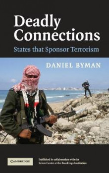 Deadly Connections av Daniel L. Byman (Innbundet)