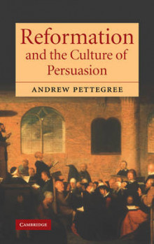 Reformation and the Culture of Persuasion av Dr. Andrew Pettegree (Innbundet)