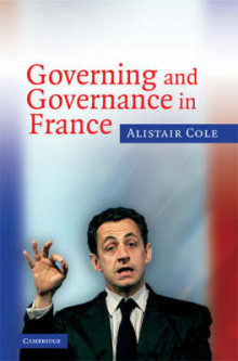 Governing and Governance in France av Alistair Cole (Innbundet)