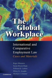 The Global Workplace av Susan Bisom-Rapp, Roger Blanpain, William R. Corbett, Hilary K. Josephs og Michael J. Zimmer (Innbundet)