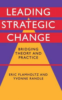 Leading Strategic Change av Eric G. Flamholtz og Yvonne Randle (Innbundet)