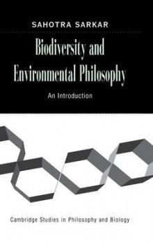Biodiversity and Environmental Philosophy av Sahotra Sarkar (Innbundet)