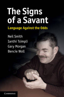 The Signs of a Savant av Gary Morgan, Neil Smith, Ianthi Tsimpli og Bencie Woll (Innbundet)