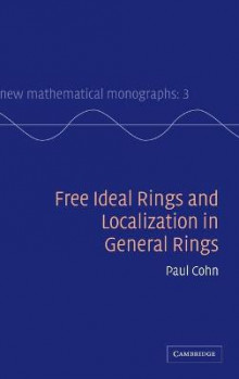 Free Ideal Rings and Localization in General Rings av P. M. Cohn (Innbundet)