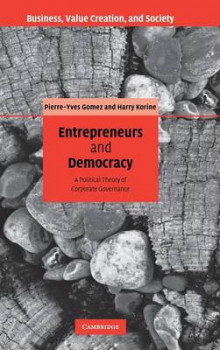 Entrepreneurs and Democracy av Harry Korine og Pierre-Yves Gomez (Innbundet)