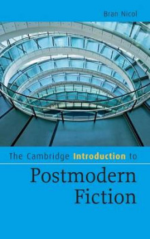 The Cambridge Introduction to Postmodern Fiction av Bran Nicol (Innbundet)