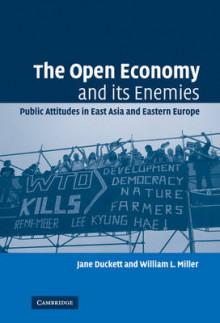 The Open Economy and Its Enemies av Jane Duckett og William L. Miller (Innbundet)