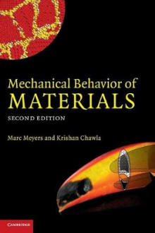Mechanical Behavior of Materials av Marc Andre Meyers og Krishan Kumar Chawla (Innbundet)