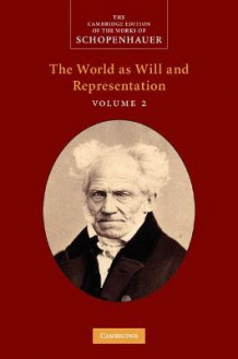 Schopenhauer: The World as Will and Representation: Volume 2 av Arthur Schopenhauer (Innbundet)