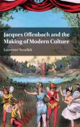 Omslag - Jacques Offenbach and the Making of Modern Culture