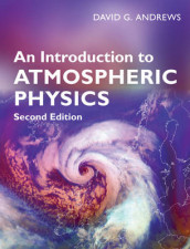 An Introduction to Atmospheric Physics av David G. Andrews (Innbundet)