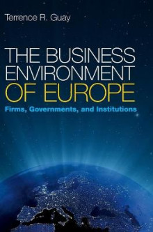 The Business Environment of Europe av Terrence R. Guay (Innbundet)
