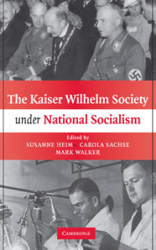 The Kaiser Wilhelm Society under National Socialism av Susanne Heim, Carola Sachse og Mark Walker (Innbundet)
