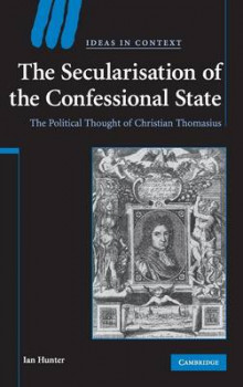 The Secularisation of the Confessional State av Ian Hunter (Innbundet)