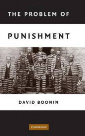 The Problem of Punishment av David Boonin (Innbundet)