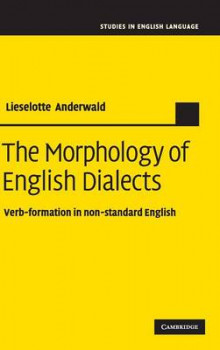 The Morphology of English Dialects av Lieselotte Anderwald (Innbundet)